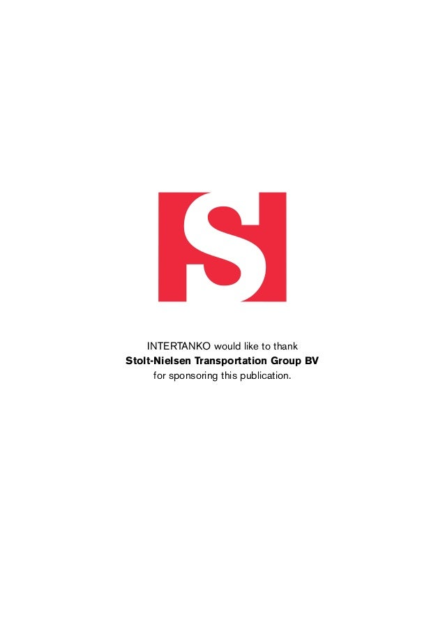 INTERTANKO would like to thank Stolt-Nielsen Transportation Group BV for sponsoring this publication.