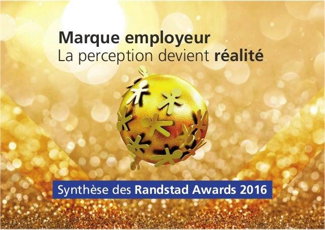 Marque employeur La perception devient réalité Synthèse des Randstad Awards 2016