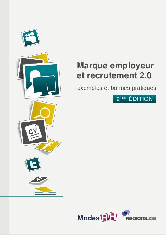 Marque employeuret recrutement 2.0exemples et bonnes pratiques2ÈMEÉDITION