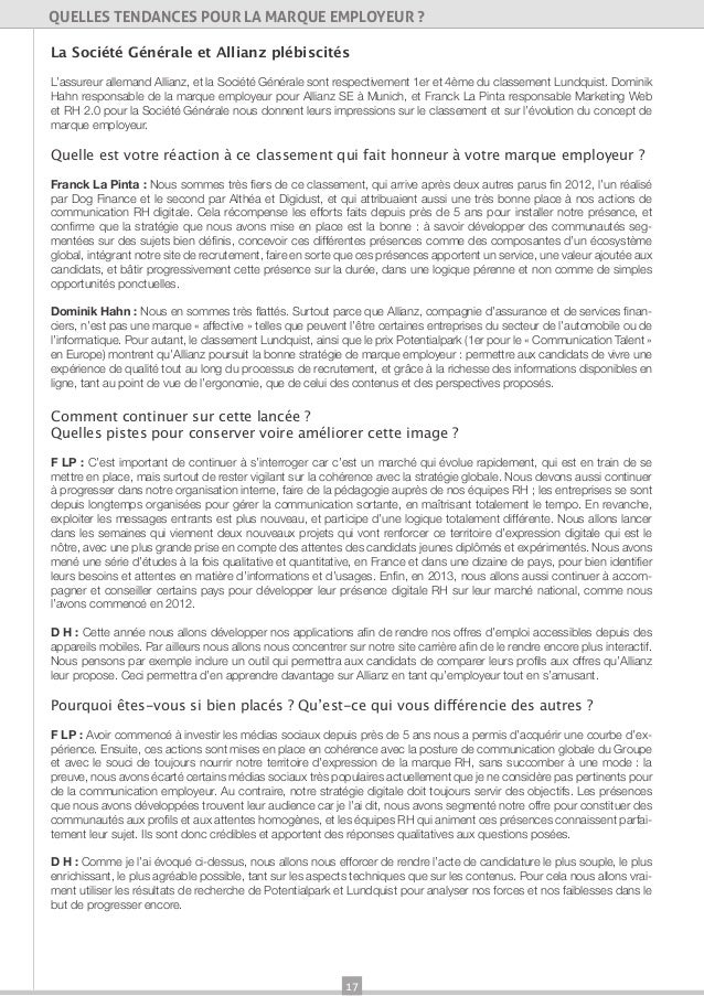 17QUELLES TENDANCES POUR LA MARQUE EMPLOYEUR ?La Société Générale et Allianz plébiscitésL'assureur allemand Allianz, et la...