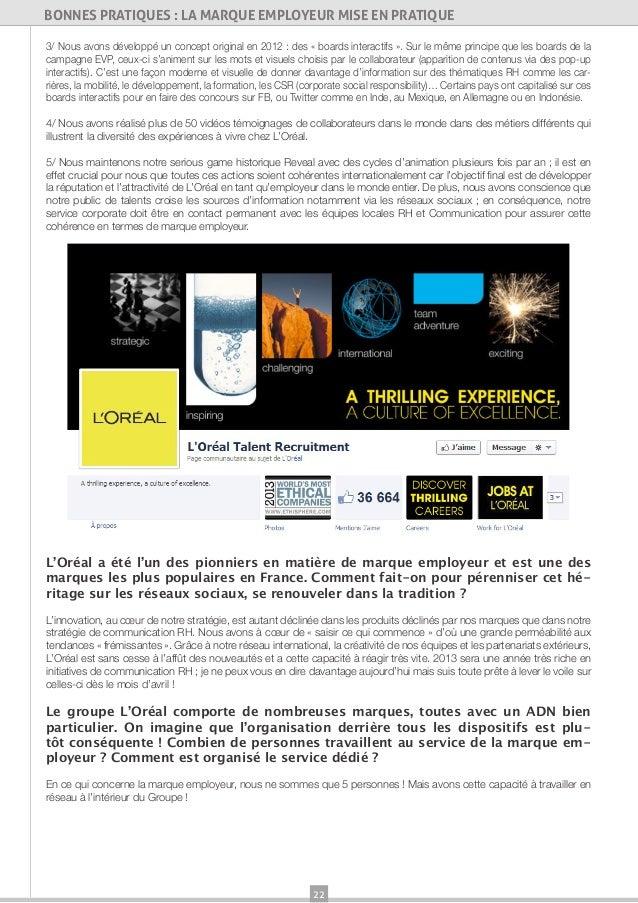 22BONNES PRATIQUES : LA MARQUE EMPLOYEUR MISE EN PRATIQUE3/ Nous avons développé un concept original en 2012 : des « board...