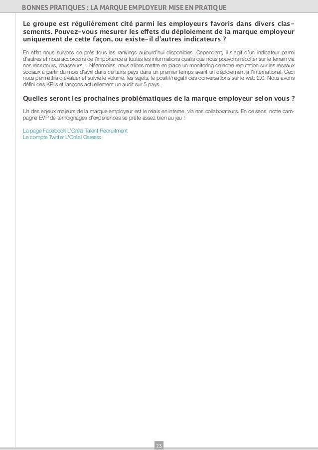 23BONNES PRATIQUES : LA MARQUE EMPLOYEUR MISE EN PRATIQUELe groupe est régulièrement cité parmi les employeurs favoris dan...