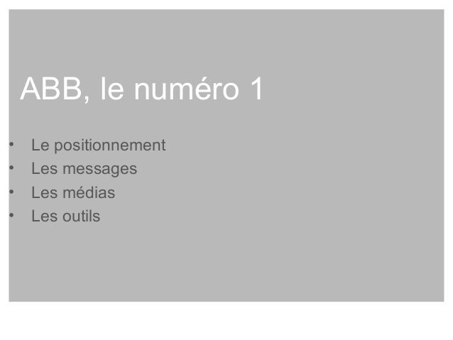"""ABB  Le positionnement  Promesse de la marque:  """"Power and productivity for a better world""""  Promesse de la marque employe..."""
