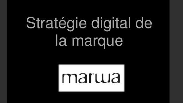 Stratégie digital de la marque