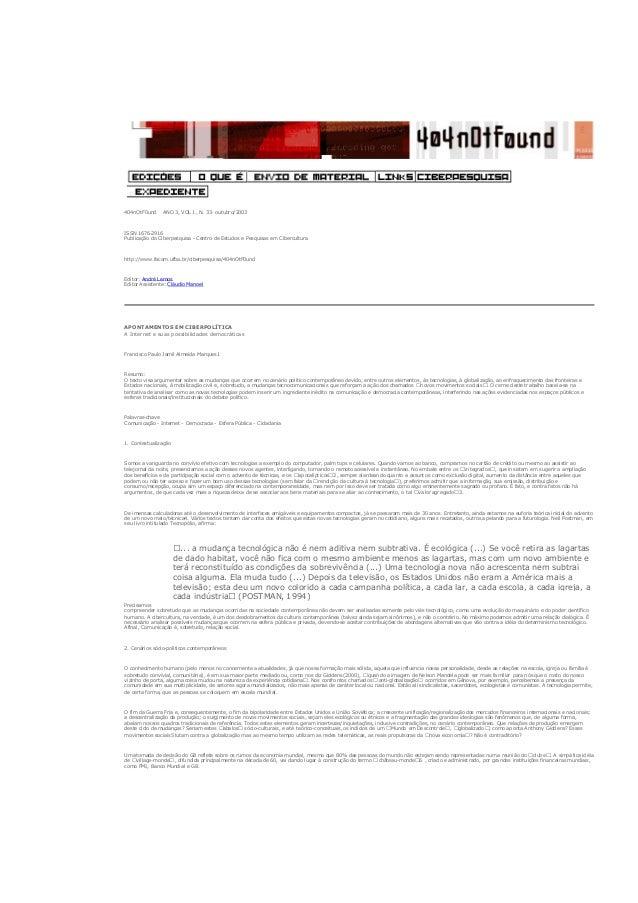 404nOtF0und ANO 3, VOL 1, N. 33· outubro/2003 ISSN 1676-2916 Publicação do Ciberpesquisa - Centro de Estudos e Pesquisas e...