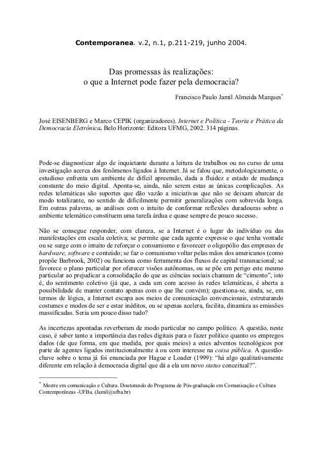 Contemporanea. v.2, n.1, p.211-219, junho 2004. Das promessas às realizações: o que a Internet pode fazer pela democracia?...