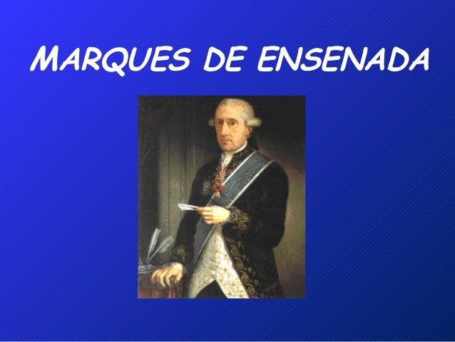 MARQUES DE ENSENADA