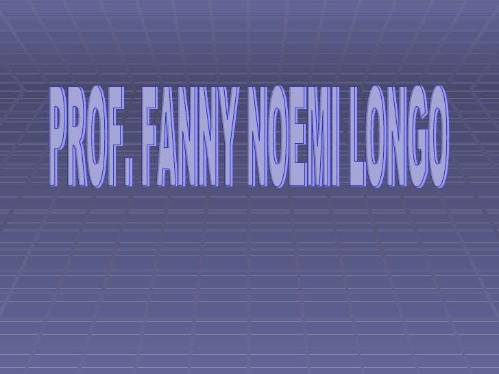 PROF. FANNY NOEMI LONGO