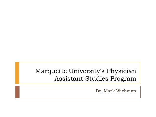 Marquette University s Physician Assistant Stu s Program