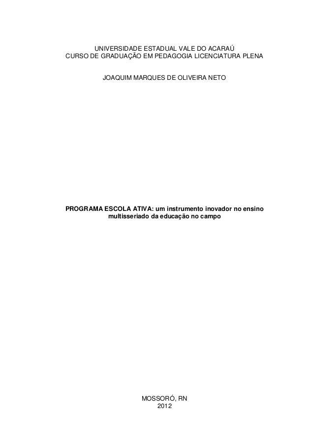 UNIVERSIDADE ESTADUAL VALE DO ACARAÚCURSO DE GRADUAÇÃO EM PEDAGOGIA LICENCIATURA PLENA          JOAQUIM MARQUES DE OLIVEIR...