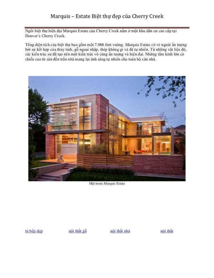 Marquis – Estate Biệt thự đẹp của Cherry CreekNgôi biệt thự hiện đại Marquis Estate của Cherry Creek nằm ở một khu dân cư ...