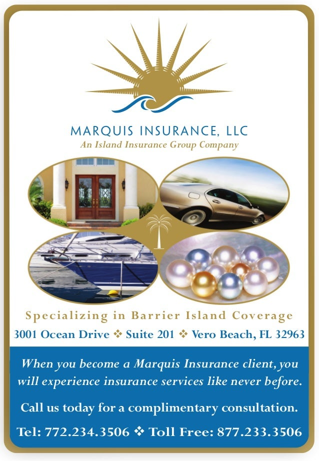 An Island Insurance Group Company  Specializing in Bar r ier Island Coverage3001 Ocean Drive  Suite 201  Vero Beach, FL ...