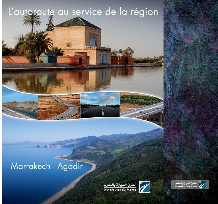 L'autoroute au service de la région     Marrakech - Agadir