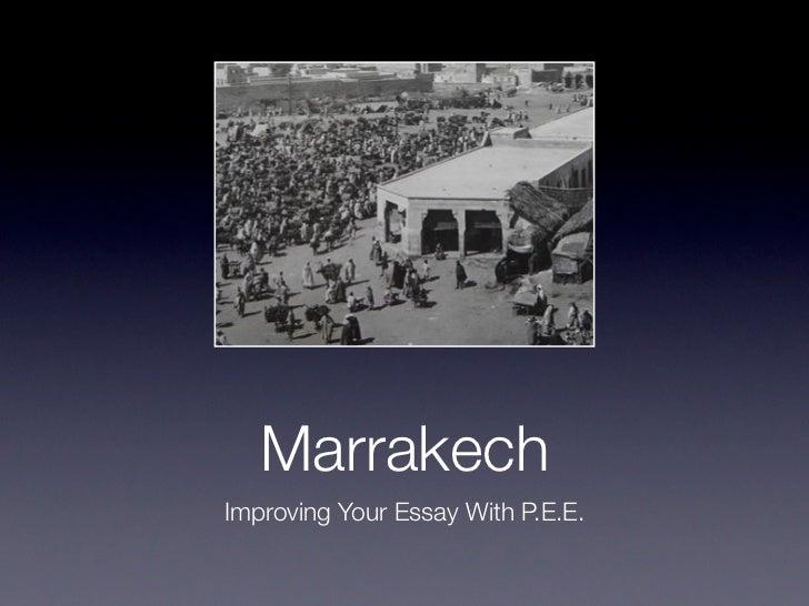 MarrakechImproving Your Essay With P.E.E.
