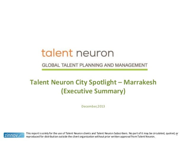 Talent Neuron City Spotlight – Marrakesh (Executive Summary) December,2013  This report is solely for the use of Talent Ne...