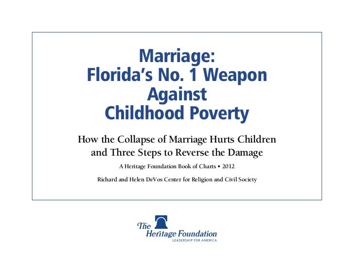 Marriage: Florida's No. 1 Weapon         Against   Childhood PovertyHow the Collapse of Marriage Hurts Children  and Three...