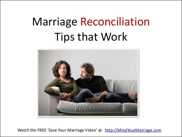 How to reconcile a marriage