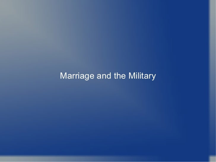 Marriage and the Military