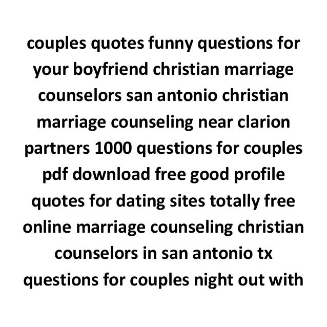 dating site questions to ask online boyfriend