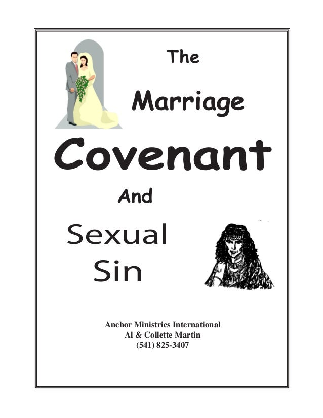 The Marriage Covenant And Sexual Sin Anchor Ministries International Al & Collette Martin (541) 825-3407