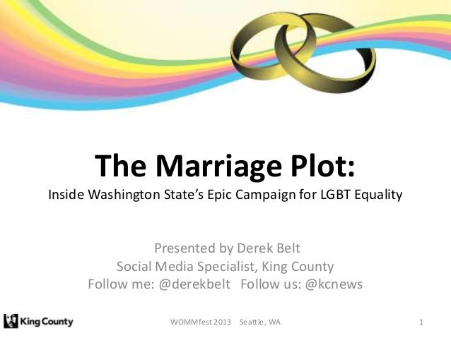 The Marriage Plot:Inside Washington State's Epic Campaign for LGBT Equality                  Presented by Derek Belt      ...