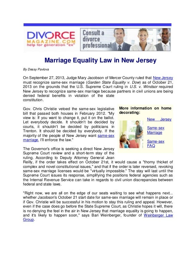 Marriage Equality Law in New Jersey By Dessy Pavlova  On September 27, 2013, Judge Mary Jacobson of Mercer County ruled th...