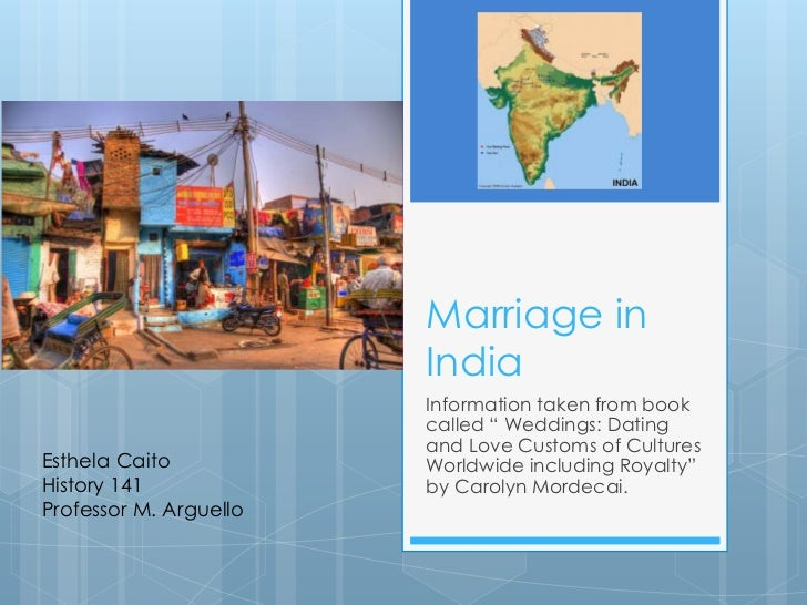 "Marriage in India <br />Information taken from book called "" Weddings: Dating and Love Customs of Cultures Worldwide inclu..."