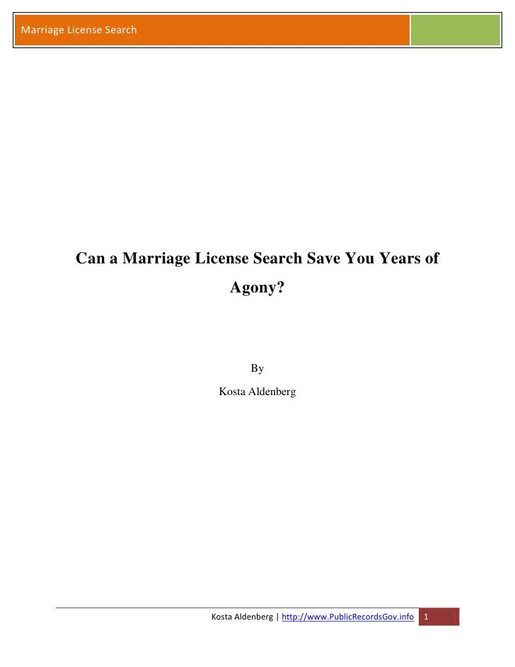 Marriage License Search          Can a Marriage License Search Save You Years of                               Agony?     ...