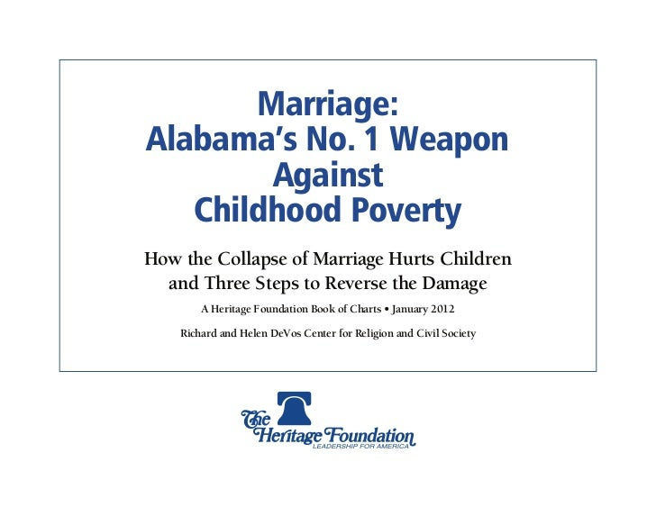 Marriage:Alabama's No. 1 Weapon        Against   Childhood PovertyHow the Collapse of Marriage Hurts Children  and Three S...