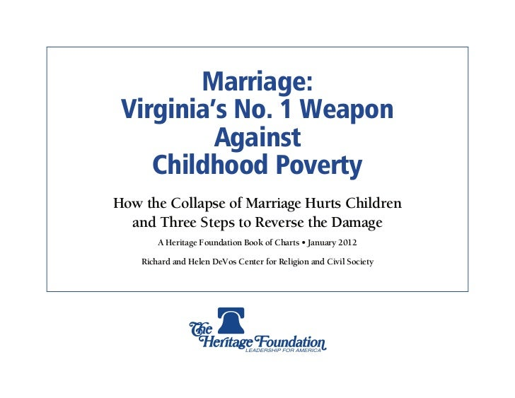 Marriage: Virginia's No. 1 Weapon          Against    Childhood PovertyHow the Collapse of Marriage Hurts Children  and Th...