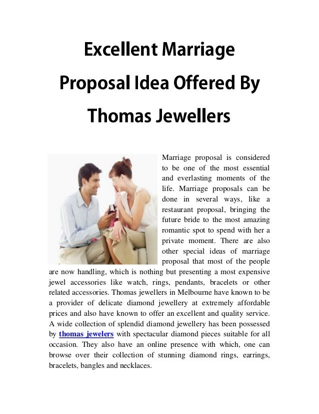 e g ai r r a M t n el l e c x E y B d e r ef f O a e dI l a s o p o r P s r el l e w e J s a m o h T Marriage proposal is ...