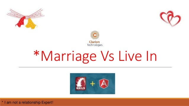 Marriage or live in relationship