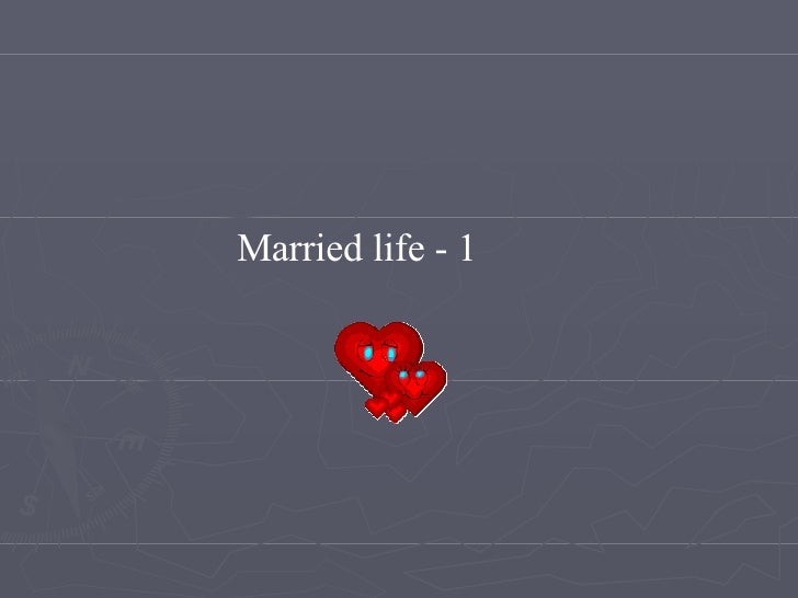 Married life - 1