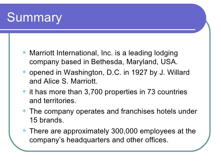 swot analysis of marriott international On october 8,, 1993, marriott international was established as a spinoff of the host marriott corporation and took over the role of managing and franchising hotels  1 the headquarters, still in close proximity to the original site in bethesda.