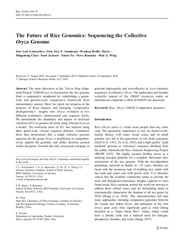 Rice (2010) 3:89–97DOI 10.1007/s12284-010-9052-9The Future of Rice Genomics: Sequencing the CollectiveOryza GenomeJose Lui...
