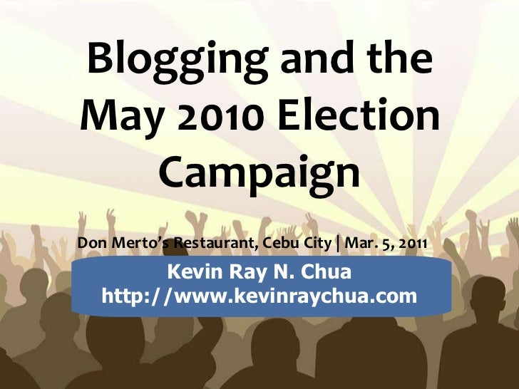 Free Powerpoint  Templates Blogging and the May 2010 Election Campaign Don Merto's Restaurant, Cebu City | Mar. 5, 2011   ...