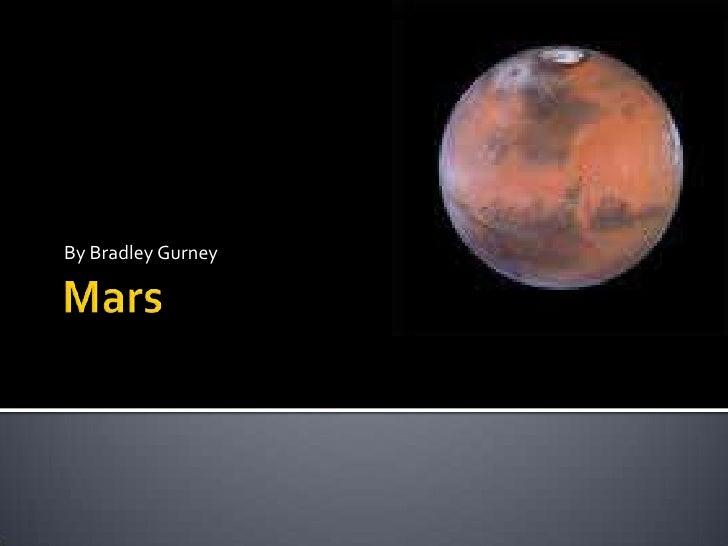 Mars<br />By Bradley Gurney<br />