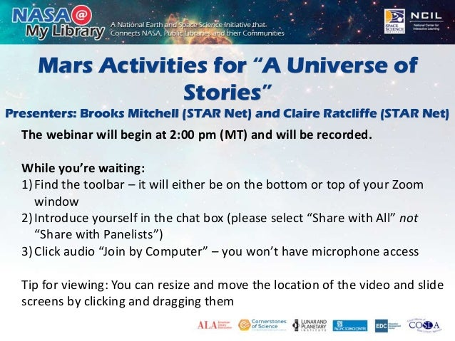 """Mars Activities for """"A Universe of Stories"""" Presenters: Brooks Mitchell (STAR Net) and Claire Ratcliffe (STAR Net) The web..."""