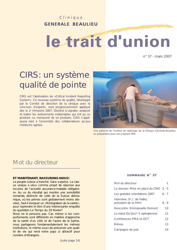 Critical Incident Reporting System : un système de qualité de pointe