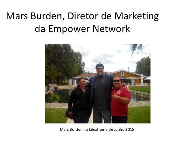 Mars Burden, Diretor de Marketing da Empower Network Mars Burden no Lifextreme de Junho 2015