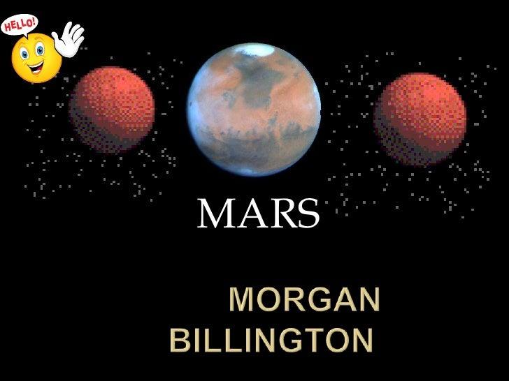 MARS<br />       MORGAN BILLINGTON<br />