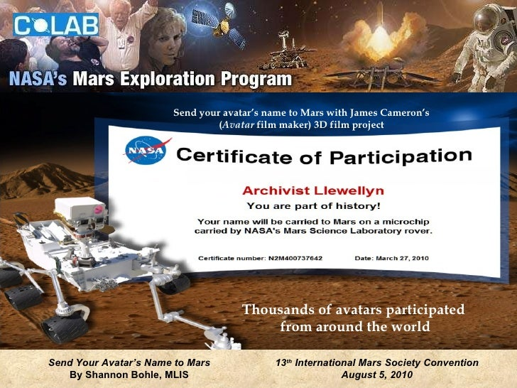 Thousands of avatars participated  from around the world Send your avatar's name to Mars with James Cameron's ( Avatar  fi...