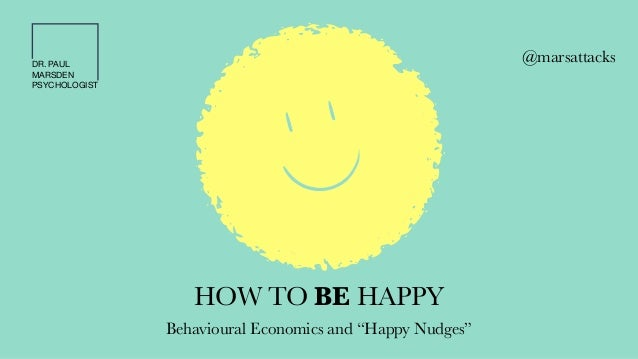 economics of happiness Professor of economics and behavioural science andrew oswald's work lies mainly at the border between economics and behavioural science, and includes the empirical study of human happiness.
