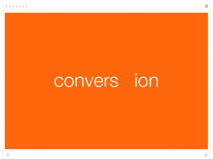 9     convers ion