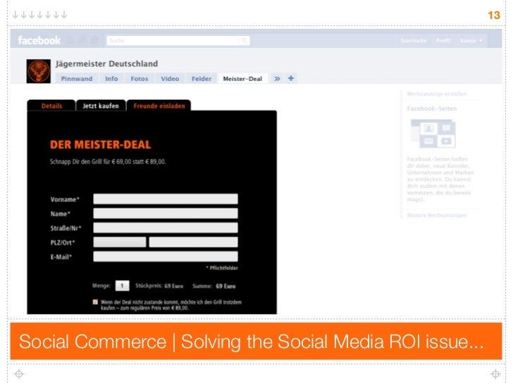 13     Social Commerce | Solving the Social Media ROI issue...
