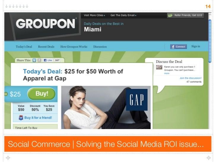 14     Social Commerce | Solving the Social Media ROI issue...