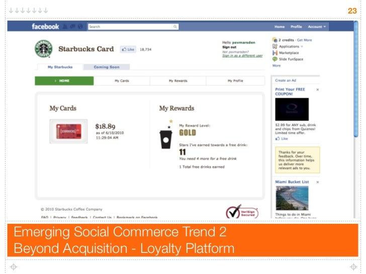 23     Emerging Social Commerce Trend 2 Beyond Acquisition - Loyalty Platform