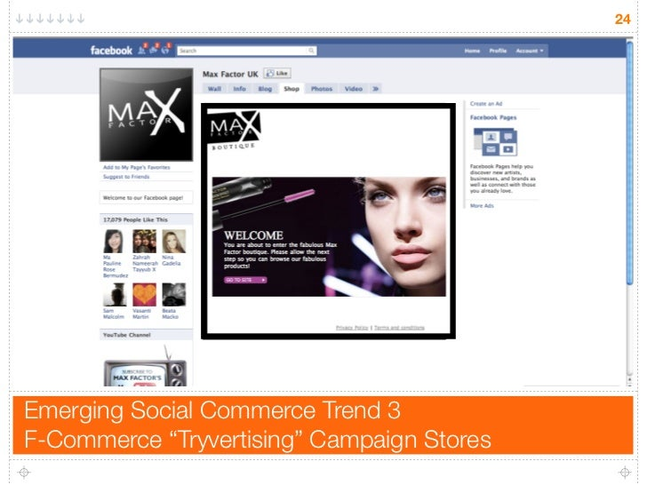 """24     Emerging Social Commerce Trend 3 F-Commerce """"Tryvertising"""" Campaign Stores"""