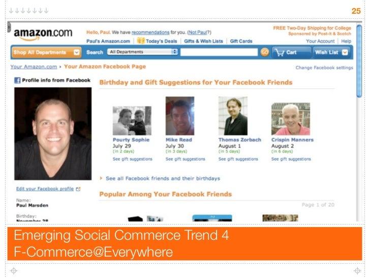 25     Emerging Social Commerce Trend 4 F-Commerce@Everywhere