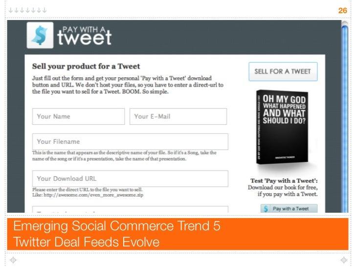 26     Emerging Social Commerce Trend 5 Twitter Deal Feeds Evolve